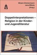Doppelinterpretationen - Religion in der Kinder- und Jugendliteratur
