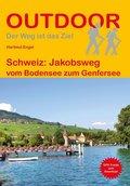 Schweiz: Jakobsweg vom Bodensee zum Genfersee