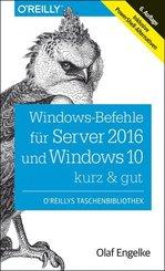 Windows-Befehle für Server 2016 und Windows 10 - kurz & gut
