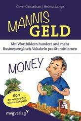 Mannis Geld - Mit Wortbildern hundert und mehr Businessenglisch-Vokabeln pro Stunde lernen.