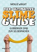 Der ultimative Slime-Guide