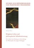 Religiöses Leben und philosophische Selbstbestimmung
