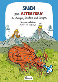 Sagen aus Altbayern