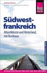 Reise Know-How Reiseführer Südwestfrankreich - Atlantikküste und Hinterland (mit Bordeaux)