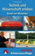 Technik und Wissenschaft erleben - Rund um München