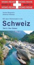 Mit dem Wohnmobil in die Schweiz - Tl.2