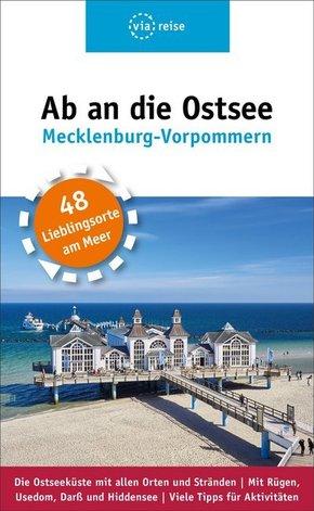 Ab an die Ostsee - Mecklenburg-Vorpommern