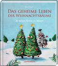 Das geheime Leben der Weihnachtsbäume