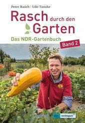 Rasch durch den Garten - Bd.2