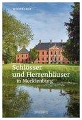 Schlösser und Herrenhäuser in Mecklenburg
