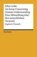 An Essay Concerning Human Understanding / Eine Abhandlung über den menschlichen Verstand