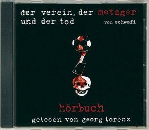 Der Verein, der Metzger und der Tod, 1 Audio-CD