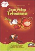 Superpresto und Moderato besuchen Georg Philipp Telemann, m. Audio-CD