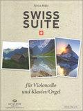 Swiss Suite, für Violoncello und Klavier/Orgel, m. CD-ROM