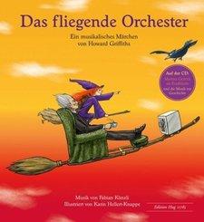 Das fliegende Orchester, m. Audio-CD