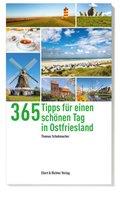 365 Tipps für einen schönen Tag in Ostfriesland