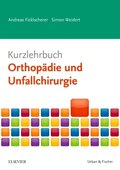 Kurzlehrbuch Orthopädie und Unfallchirurgie