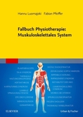 Fallbuch Physiotherapie: Muskuloskelettales System