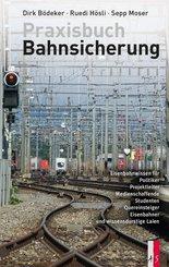 Praxisbuch Bahnsicherung
