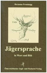 Jägersprache in Wort und Bild
