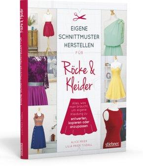 Eigene Schnittmuster herstellen für Röcke & Kleider