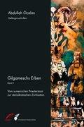Gilgameschs Erben - Bd.1