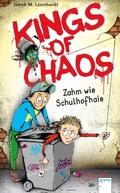 Kings of Chaos. Zahm wie Schulhofhaie