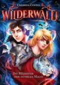 Wilderwald. Die Rückkehr der dunklen Magie
