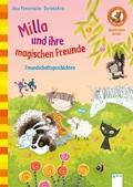 Milla und ihre magischen Freunde. Freundschaftsgeschichten