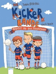 Die Kickerbande. Anpfiff auf das Siegerteam