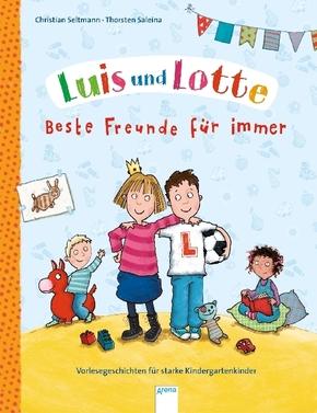 Luis und Lotte. Beste Freunde für immer