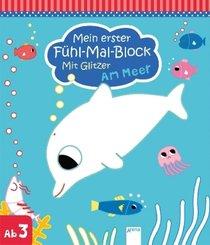 Mein erster Fühl-Mal-Block mit Glitzer - Am Meer