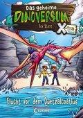 Das geheime Dinoversum Xtra (Band 4) - Flucht vor dem Quetzalcoatlus