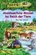 Das magische Baumhaus - Abenteuerliche Mission ins Reich der Tiere, m. Audio-CD