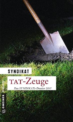 Tat-Zeuge - Das Syndikats-Dossier 2017