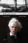 Große Komponisten und ihre Zeit: Edvard Grieg und seine Zeit