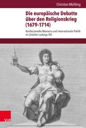 Die europäische Debatte über den Religionskrieg (1679-1714)