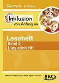 Inklusion von Anfang an - Deutsch 1. Klasse, Leseheft: Lies dich fit! - Bd.5