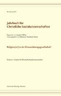 Jahrbuch für christliche Sozialwissenschaften, Band 58 (2017)