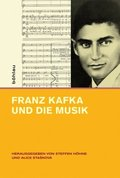 Franz Kafka und die Musik