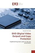 DVO (Digital Video Output) and Copy Protection