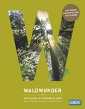 Waldwunder - Vom Glück, im Grünen zu sein