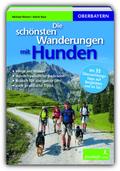 Die schönsten Wanderungen mit Hunden, Oberbayern