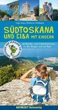 Südtoskana und Elba mit Kindern