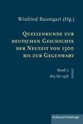 Quellenkunde zur deutschen Geschichte der Neuzeit von 1500 bis zur Gegenwart - Bd.2
