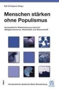 Menschen stärken ohne Populismus