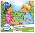 Mats, Mila und Molly - Eine gute Idee - Schwierigkeitsstufe B - H.2