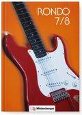 Rondo, Musiklehrgang für weiterführende Schulen, Neubearbeitung 2016: 7./8. Schuljahr, Schülerbuch