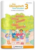 Das Übungsheft Texte schreiben 3. Schuljahr