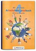 ABC der Tiere, Neubearbeitung 2016: 4. Schuljahr, Arbeitsheft Lesebuch (silbierte Ausgabe)